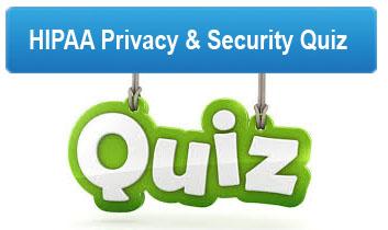 HIPAA Privacy-Security Quiz